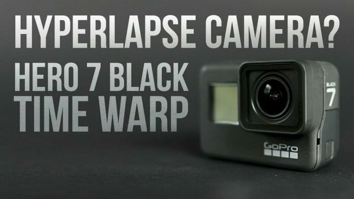 Is the GoPro Hero 7 Black the ultimate Hyperlapse camera