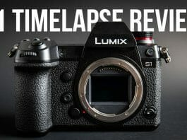 Panasonic Lumix S1 timelapse review